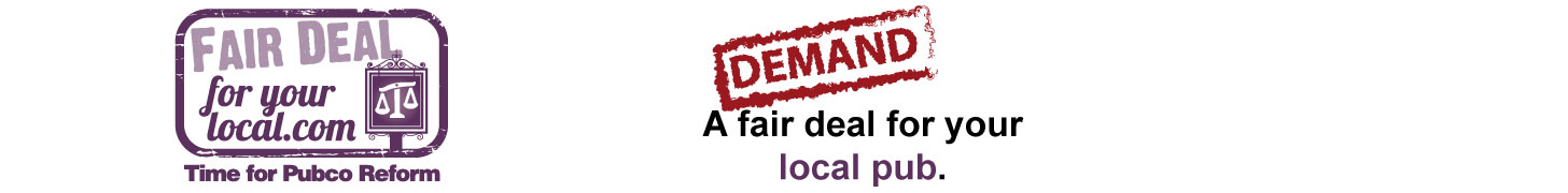 Demand a fair deal for your local pub.